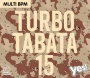 Turbo Tabata 15 (126-158 BPM, Март 2018)