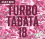 Turbo Tabata 18 (98-175 BPM, Март 2018)