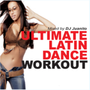 Ultimate Latin Dance Workout (135 BPM, Январь 2015)