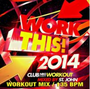 Work This! 2014 (135 BPM, Январь 2015)