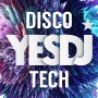 YesDJ Disco Tech (132 BPM, 59 мин, Август 2018)