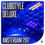 Clubstyle Deluxe Amsterdam Edition 2017 (129-135 BPM, Август 2017)