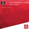 Top 40 Dance Classics 3 - The Tribal Remixes (BPM:140, Октябрь 2013)