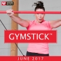 Gymstick June 2017 (128 BPM, Март 2018)