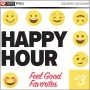 Happy Hour Vol 3 Feel Good Favorites 1 (132 BPM, Март 2018)
