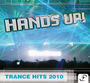 HANDS UP Trance Hits 2010 (140-145 BPM, Март 2015)
