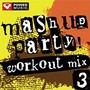 Mashup Party Workout Mix Vol. 3 (135 BPM, Июнь 2014)