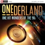 Onederland One Hit Wonders Of The 90s (129-130 BPM, Март 2018)