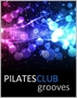 Pilates Club Grooves (122 BPM, Июнь 2014)