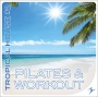 Pilates Workout Tropical House 2 CD2 (100 BPM, 77 мин, Ноябрь 2018)