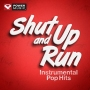 Shut Up And Run-instrumental Pop Hits (135 BPM, Январь 2017)