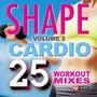 Shape Cardio 25 Workout Mixes Vol 2 (132-138 BPM, October 2014)
