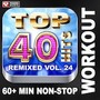 Top 40 Hits Remixed Vol. 24 (128 BPM, Июнь 2014)