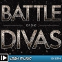Battle of the Divas (130 BPM, Апрель 2015)