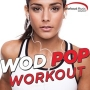 Wod Pop Workout Session (132 BPM, Январь 2016)