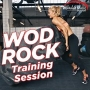 Wod Rock Training Session (135 BPM, Январь 2017)