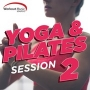 Yoga And Pilates Session Vol 2 (100 BPM, Январь 2017)